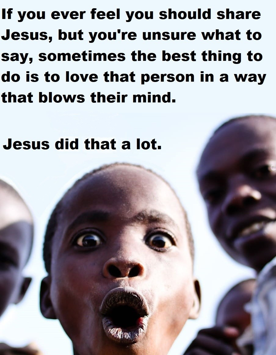Blow Their Mind - Jesus did that a lot - image via pxfuel - creative commons - quote mine
